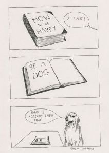 How to be happy: be a dog!